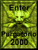 Enter Purgatorio 2000